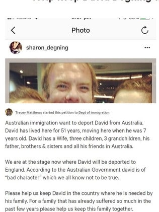 More than 2000 people have signed a petition to stop Mr Degning being deported. Picture: Change.org