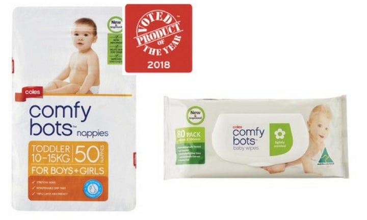 COMFY BOTS (COLES) WON IN THE BABY CARE NAPPIES AND WIPES CATEGORIES: Nappies and wipes are essentials for any parent and Coles took out the top prize for both. A 50 pack of Comfy Bots nappies is $11 and an 80 pack of wipes is $2.60.