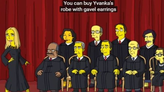 Supplied Editorial The Simpsons show Ivanka Trump on the Supreme Court