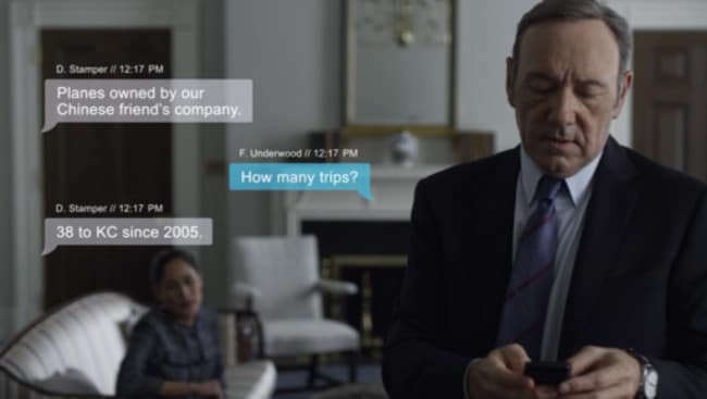Kevin Spacey's character Frank Underwood in House of Cards sends a lot of texts.