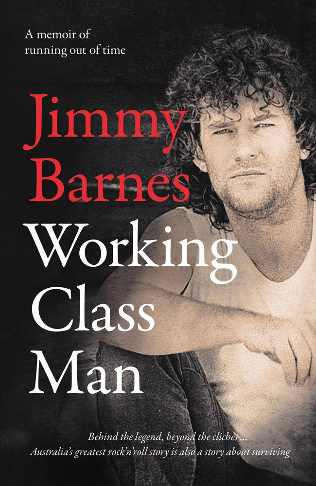 Jimmy Barnes' new book, Working Class Man. Picture: Supplied