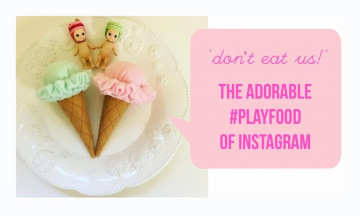 11 times the #playfood of Instagram made us really hungry
