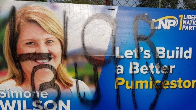 Signs promoting the LNP candidate for the seat of Pumicestone have been vandalised.