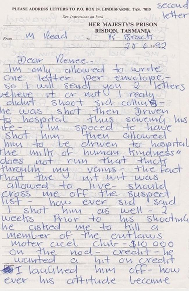'2 weeks prior to his (Sydney 'Sid' Michael Collins) shooting he asked me to kill a member of the outlaws moter cicel club,' Chopper told Renee Brack in this letter.