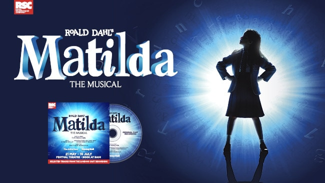 GET YOUR FREE* MATILDA THE MUSICAL CD FROM MAY 26-28 WITH THE ADVERTISER AND SUNDAY MAIL!