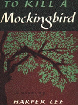 Harper Lee's classic To Kill a Mockingbird.
