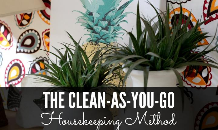 The clean-as-you-go housekeeping method