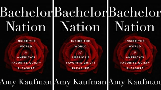 Amy Kaufman's book 'Bachelor Nation' is on sale now. Photo: Penguin Australia