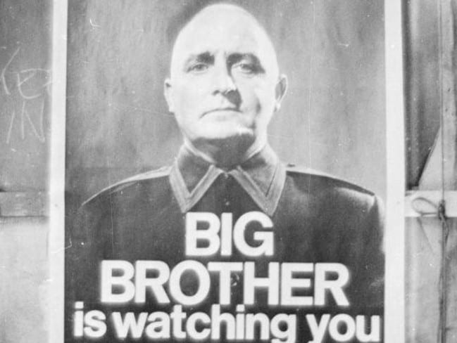 Big Brother is watching you ... A poster from a BBC TV production of George Orwell's classic novel '1984'. Photo: Larry Ellis/Express/Getty Images