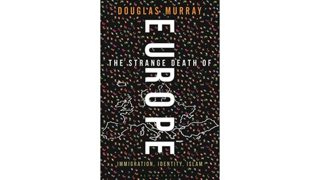 Douglas Murray's The Strange Death of Europe.