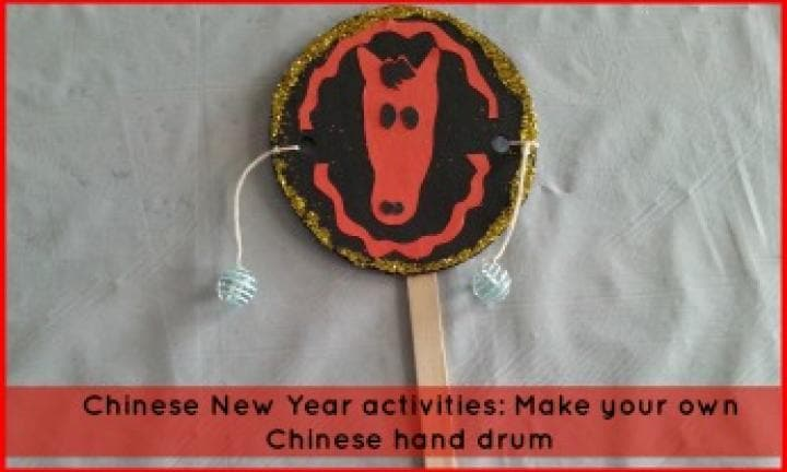 Chinese New Year activities: Make your own Chinese hand drum