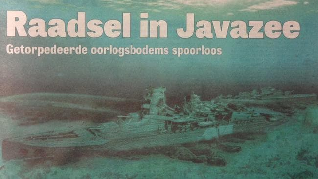Dutch paper De Telegraf said the warships has been 'lost without a trace' and it was a 'puzzle in the Java Sea'.