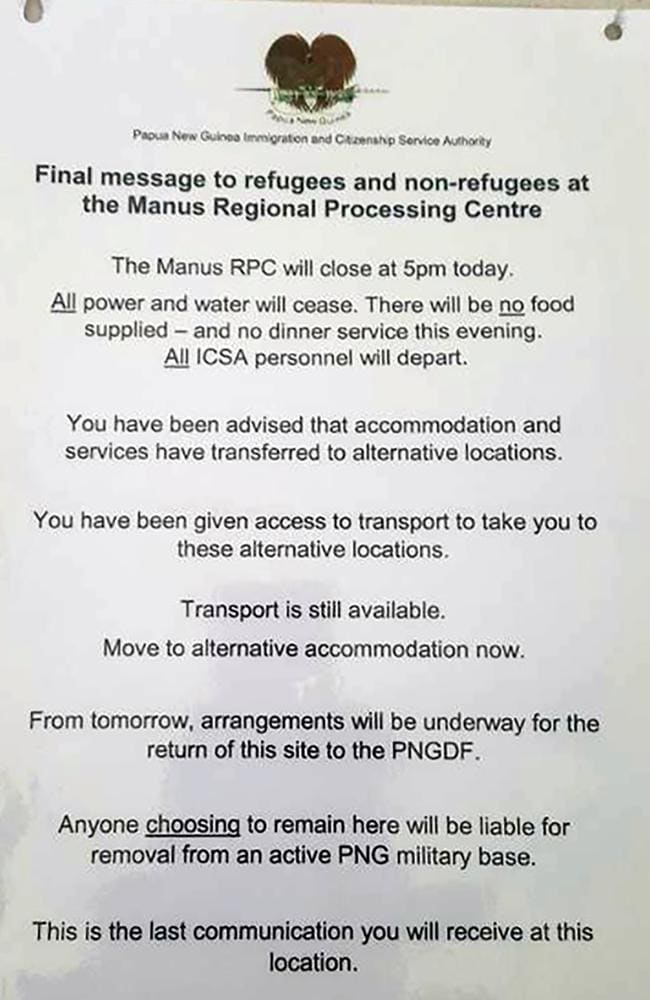 The final notice at the Manus Island detention centre in Papua New Guinea. Picture: Refugee Action Coalition/AFP.