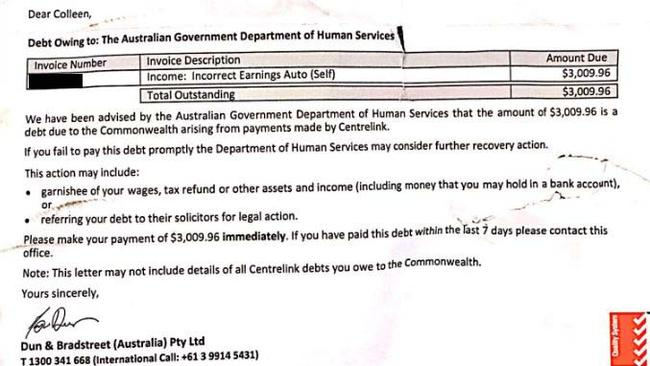 Colleen McCormack received this letter from collection agency Dun & Bradstreet just two weeks after her disputed Centrelink repayment was due.