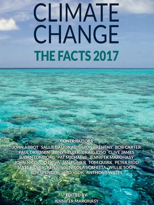 <i>Climate Change: The Facts 2017</i> edited by Jennifer Marohasy