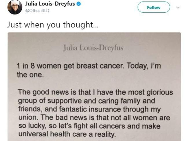 A tweet by American actor Julia Louis-Dreyfus announcing that she has been diagnosed with breast cancer. Picture: Julia Louis-Dreyfus