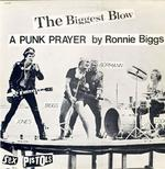 Ronnie Biggs did a recording with the Sex Pistols in 1978