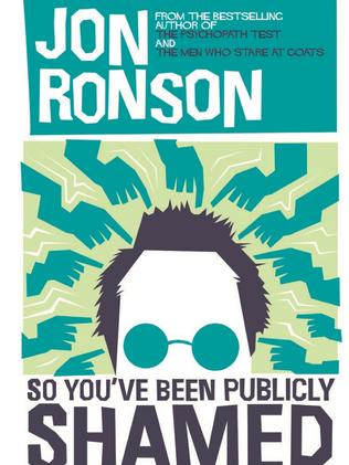 Welsh author Jon Ronson chronicled the lives of the publicly shamed.