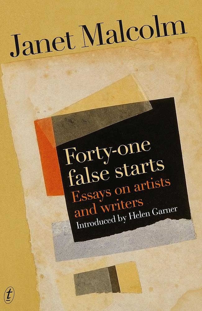 FORTY-ONE FALSE STARTS JANET MALCOLM TEXT, RRP $33