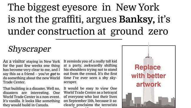 Banksy's has written an essay to resemble a New York Times op-ed where he slams the World Trade Center design.
