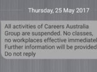 Careers Australia tells students their courses are suspended in brutal text message
