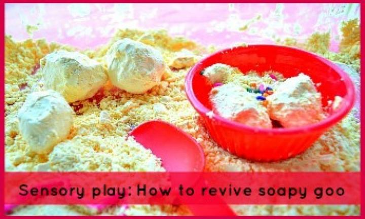 Sensory play: How to revive soapy goo