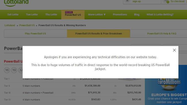 The US Powerball in January last year created so much interest it caused the site to crash.