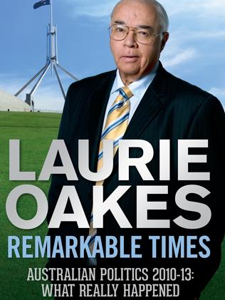 Out now: Laurie Oakes new book.