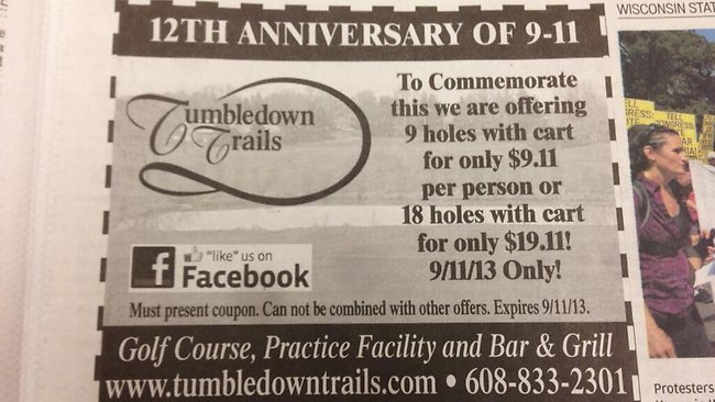 Twitter user @joshorton posted this picture of an ad in the Wisconsin State Journal promoting a 9/11 deal of nine holes of golf for $9.11.