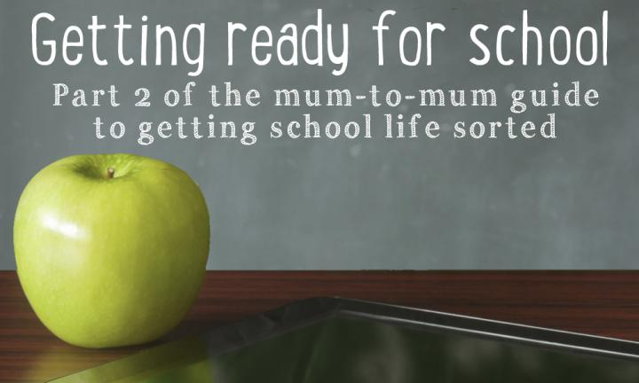 Back to school 101: Getting ready for school