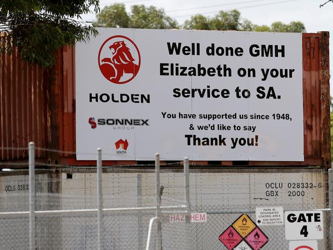 Sign of the times ... a message outside the Holden plant in Elizabeth.