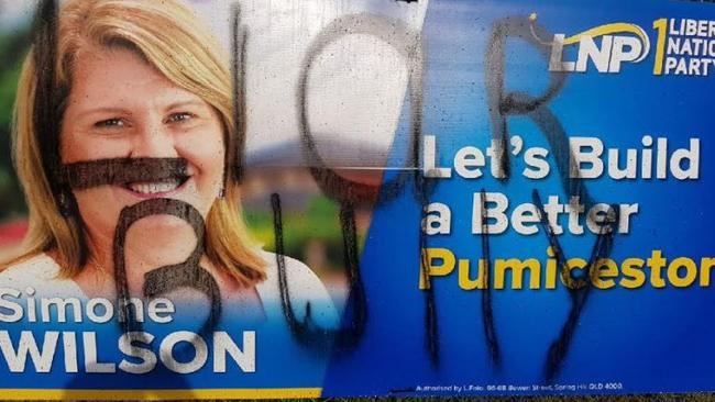Signs promoting Simone Wilson, the LNP candidate for the seat of Pumicestone, have been vandalised.