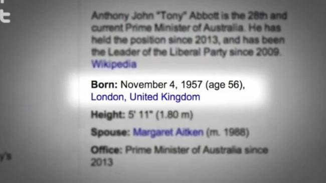 Tony Abbott's birthplace was highlighted during the segment.