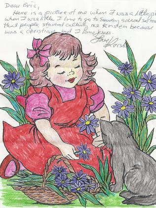 Convicted killer Hadden Clark calls himself 'Kristen' reportedly because his mother wanted a daughter and referred to him as that growing up. He coloured this picture in prison and sent it to a collector, saying the girl in the picture was Kristen.