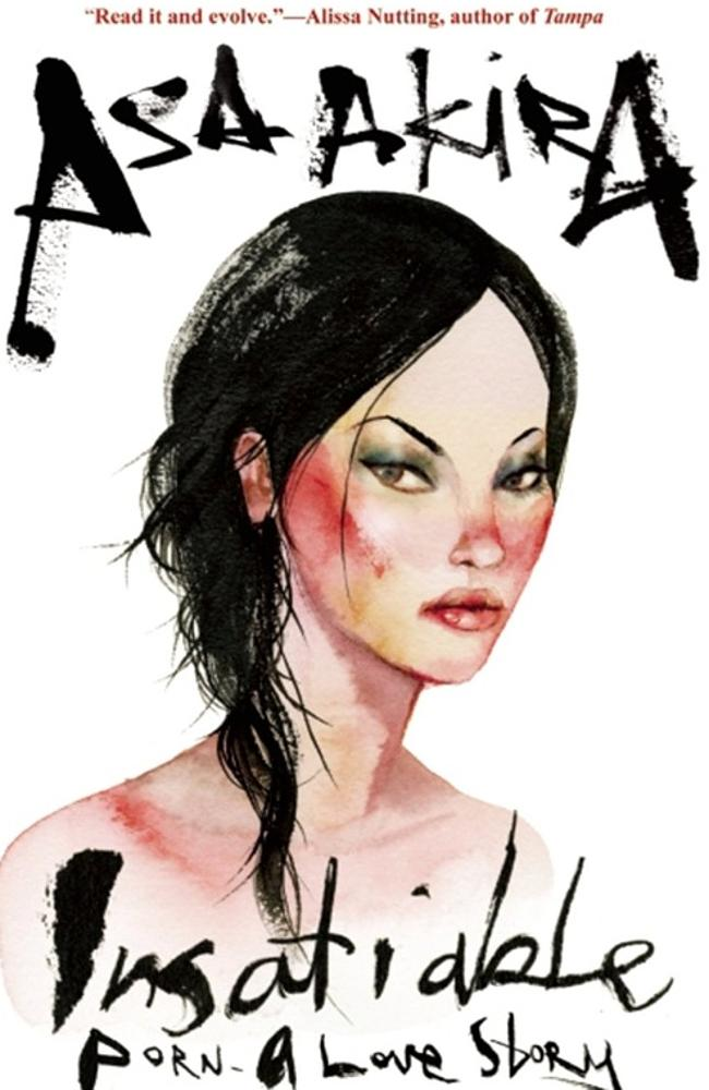 Asa Akira has written about her experiences in Insatiable. Image: Amazon.