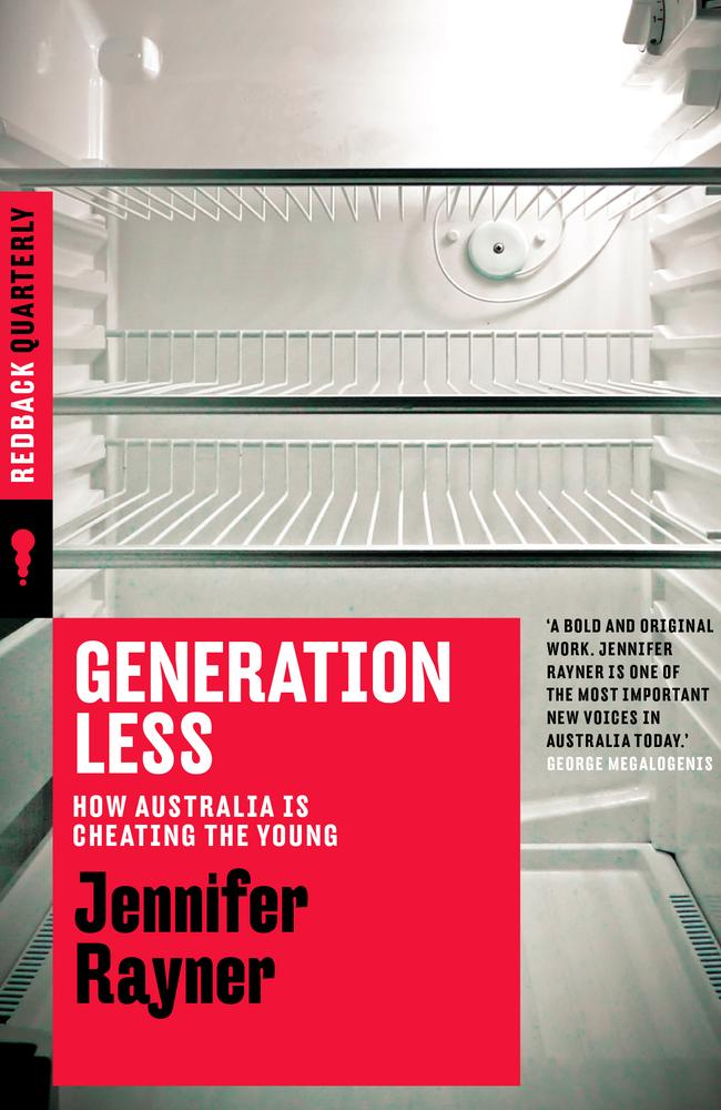 'Generation Less' by Jennifer Rayner explores the inequality between generations.