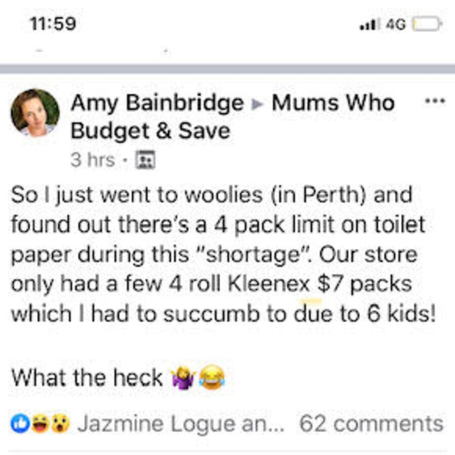 A Perth mum took to Facebook to share with shoppers about a toilet paper cap enforced by Woolworths. Picture: Facebook/ MumsWhoBudget&Save
