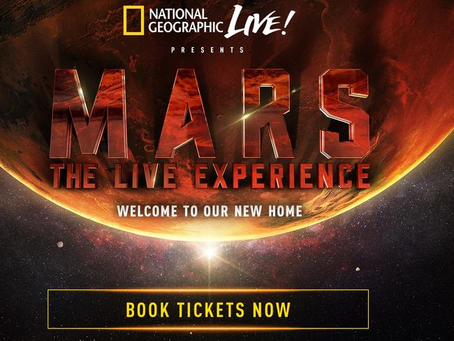 Tickets are on sale now for National Geographic's MARS: The Live Experience in Melbourne (Nov 4), Sydney (Nov 6), and Canberra (Nov 7).