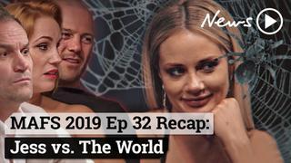 MAFS 2019 Episode 32 Recap: Jess vs. The World