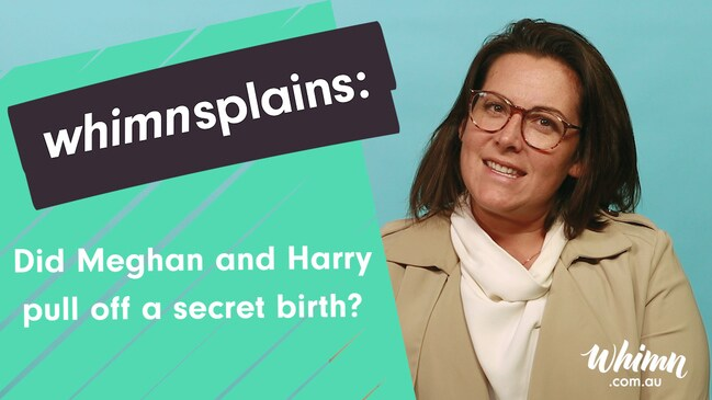 whimnsplains: Did Meghan and Harry pull off a secret birth?