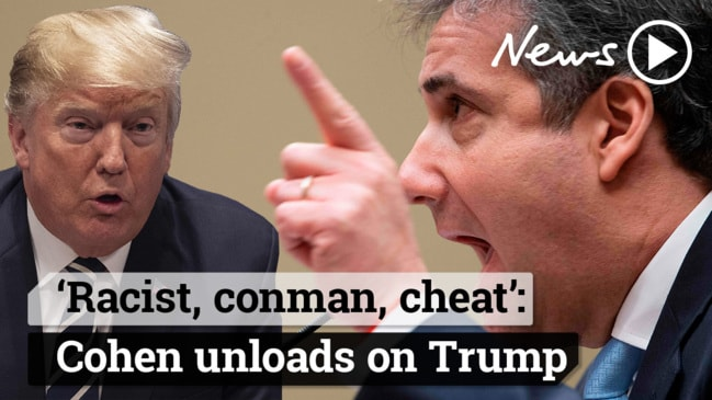 Cohen: Trump is a 'racist, conman and cheat'