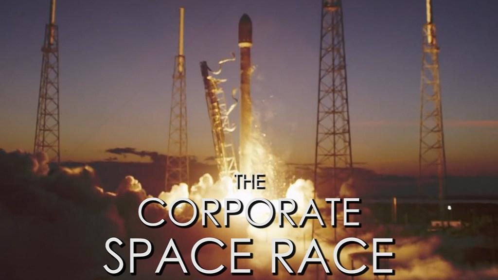 The Corporate Space Race