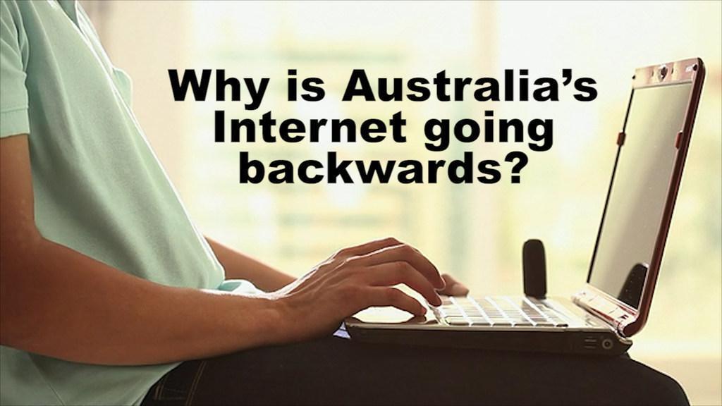 Why is Australia's internet so far behind?