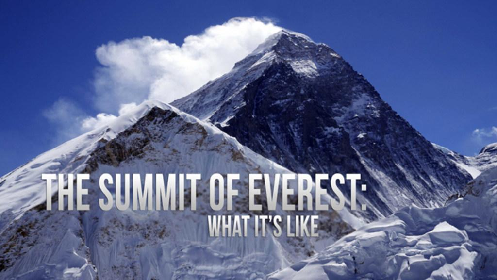 The Summit of Everest: What it's Like