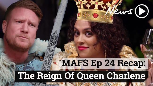 MAFS Ep 24 Recap: The Reign Of Queen Charlene