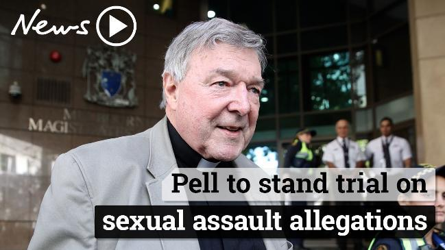 Cardinal Pell to stand trial on sexual assault allegations