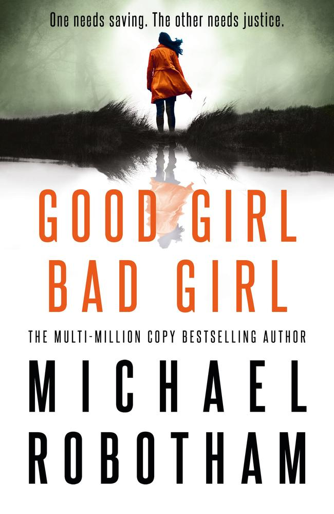 Good Girl, Bad Girl by Michael Robotham.