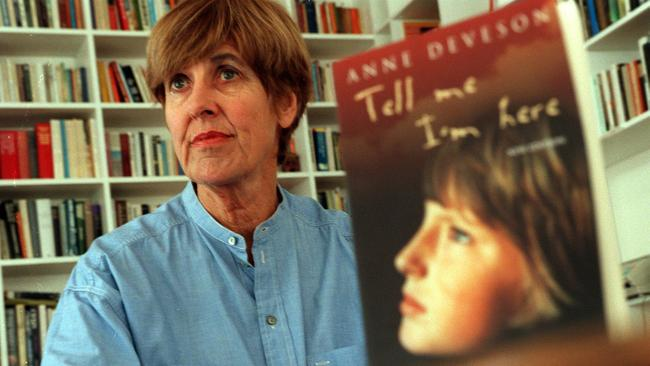 Anne Deveson wrote the award-winning book Tell Me I'm Here, about her son who suffered from schizophrenia.