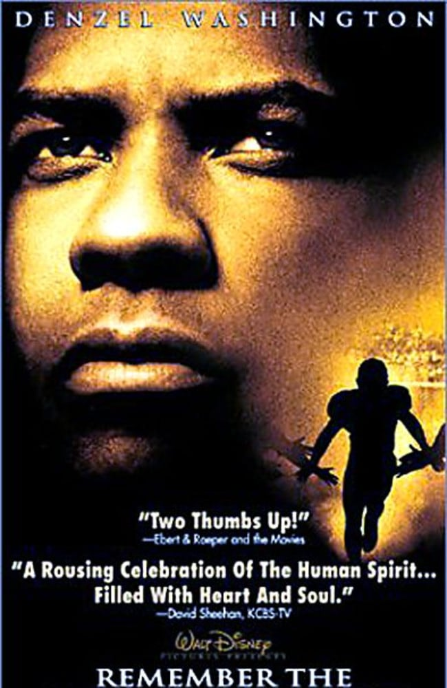 Remember the Titans starring Denzel Washington was ranked your No.1 sports film.
