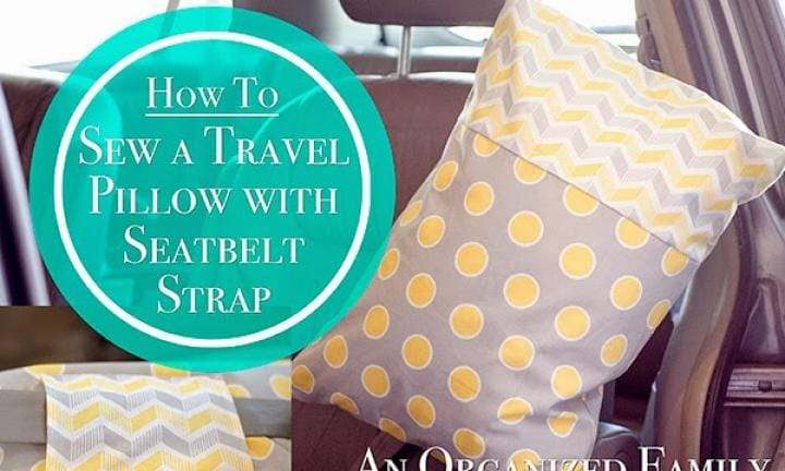 "11. MAKE A SEATBELT STRAP PILLOW FOR WHINGE-FREE CAR NAPS  <p>There are a few of these around, you can buy them in shops or there's a great DIY how-to on www.anorganizedfamily.com. Either way, your little one will nod off without a peep (or a sore neck afterwards.) <a href=""http://www.anorganizedfamily.com/2015/03/how-to-sew-travel-pillow-with-seatbelt.html"">Image and how-to page via anorganizedfamily.com</a></p>"